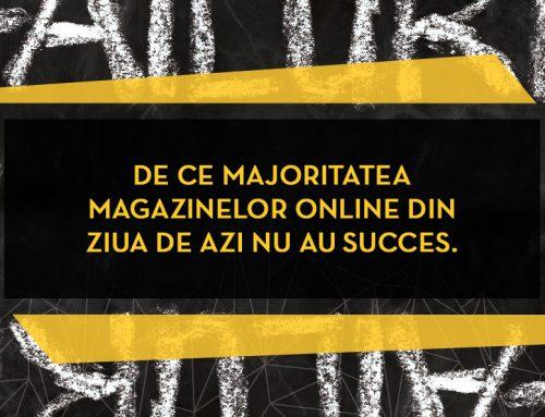 De ce majoritatea magazinelor online din ziua de azi nu au succes